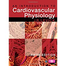 An Introduction to Cardiovascular Physiology 5E