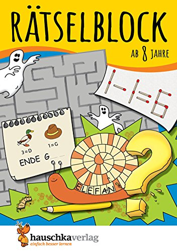 Rätselblock ab 8 Jahre, Band 1: Kunterbunter Rätselspaß: Labyrinthe, Fehler finden, Bilderrätsel, Punkte verbinden u.v.m. (Rätseln, knobeln, logisches Denken, Band 633)