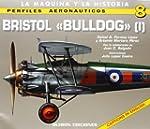 Bristol Bulldog 1: v. 1 (Perfiles Aer...