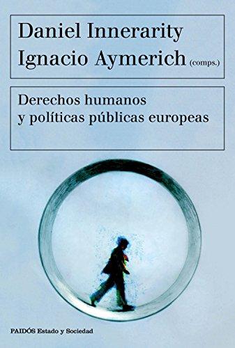 Derechos humanos y políticas públicas europeas (Estado y Sociedad)