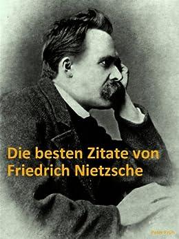 Besten Zitate Von Friedrich Nietzsche Schonsten
