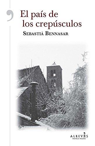 El país de los crepúsculos par Sebastià Bennasar