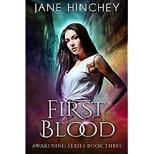 First Blood (Awakening Series Book 3)