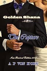 Golden Shana: The Capture