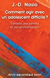 Lire le livre Comment agir avec adolescent gratuit