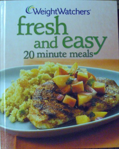 Weight Watchers Fresh and Easy 20 Minute Meals