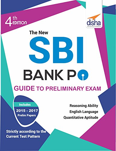 The New SBI Bank PO Guide to Preliminary Exam with 2017-2015 Solved Paper