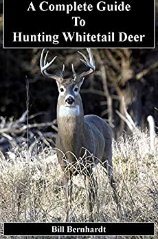 Libro Epub Gratis A Complete Guide to Hunting Whitetail Deer (Doc Trout's Collection of Hunting Wisdom Series Book 2)
