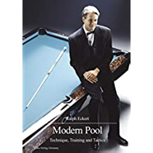 Modern Pool: Technique, Training and Tactics (English Edition)