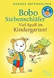 Bobo Siebenschläfer: Viel Spaß im Kindergarten!: Bildgeschichten für ganz Kleine (Bobo Siebenschläfers neueste Abenteuer, Band 5)