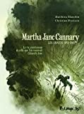 Martha Jane Cannary (1852-1903) (Tome 1-Les années 1852-1869): La vie ...