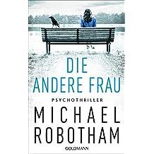 Die andere Frau: Psychothriller (Joe O'Loughlin und Vincent Ruiz 11)