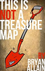 This is NOT a Treasure Map (English Edition)