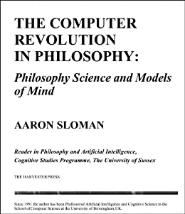 The Computer Revolution in Philosophy: Philosophy, science and models of mind. by [Sloman, Aaron]