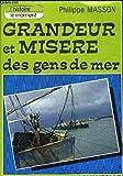 Grandeur et misère des gens de mer (L'Histoire, le moment)