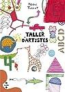 Taller d'artistes par Tullet