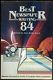 Best Newspaper Writing 1984