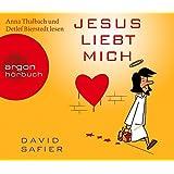Jesus liebt mich (Hörbestseller)