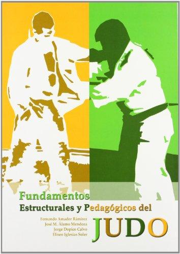 Fundamentos estructurales y pedagógicos del Judo (Monografía) por Fernando Amador Ramírez