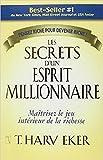 les secrets d un esprit millionnaire r?sum? du livre de t harv eker