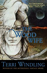 Wood Wife (Fairy Tales)