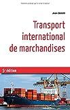 Transport international de marchandises