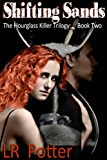 Shifting Sands (The Hourglass Killer Trilogy Series Book 2)