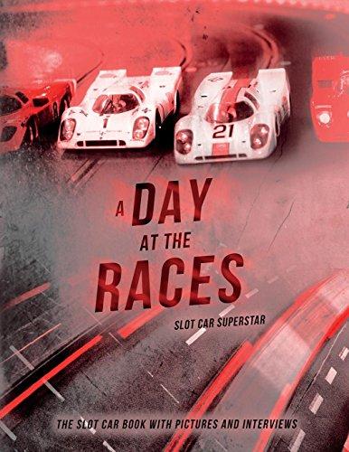 Slot Car Superstar: A Day at the Races: The Slot Car Book por Carlo Tonalezzi