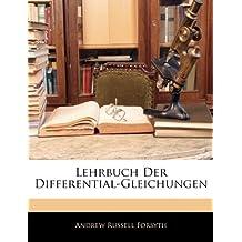 Lehrbuch Der Differential-Gleichungen (German Edition)
