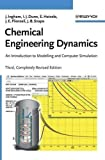 Chemical Engineering Dynamics, Includes CD-ROM: An Introduction to Modelling and Computer Simulation by John Ingham (2007-07-23)