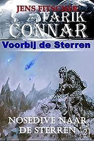 Nosedive naar de sterren (TARIK CONNAR Voorbij de Sterren Book 2)