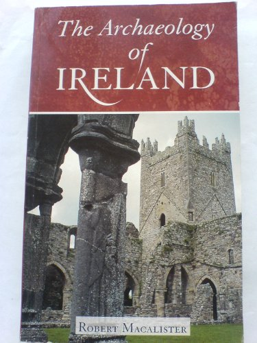 The Archaeology of Ireland