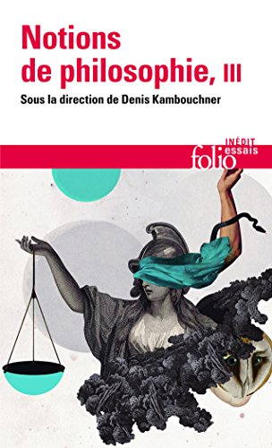 Notions de philosophie, Tome III
