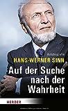 Auf der Suche nach der Wahrheit: Autobiografie - Hans-Werner Sinn