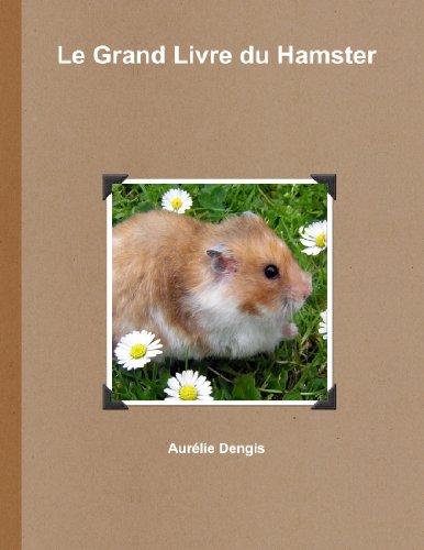 Le Grand Livre du Hamster