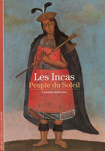 Les Incas: Peuple du Soleil
