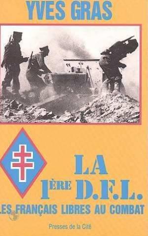 Descargar Libro La 1ère DFL - Les français libres au combat. de YVES GRAS
