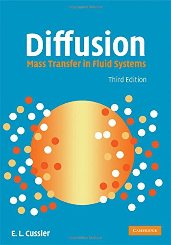 Diffusion 3rd Edition Hardback: Mass Transfer in Fluid Systems (Cambridge Series in Chemical Engineering)