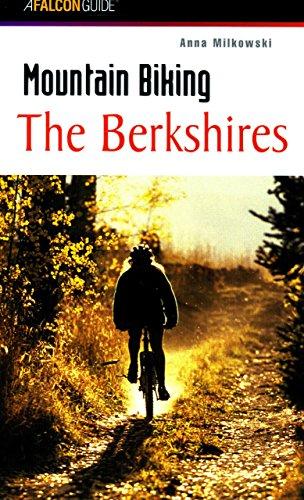 Mountain Biking the Berkshires (Regional Mountain Biking Series) por Anna Milkowski