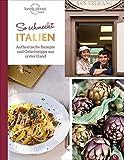 Italienisch kochen: So schmeckt Italien. Authentische Rezepte und Geheimtipps aus erster Hand. Die echte Länderküche Italiens. Ein Italienkochbuch mit 60 Rezepten von Müttern und Großmüttern - Lonely Planet