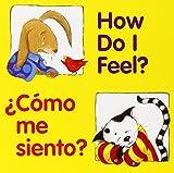 How Do I Feel? / Como