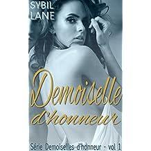 Demoiselle d'honneur (Demoiselles d'honneur t. 1)