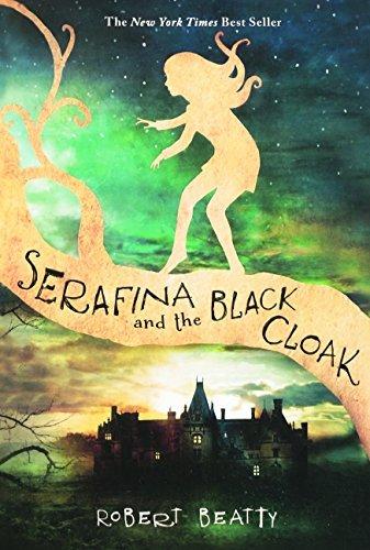 Serafina And The Black Cloak (Turtleback School & Library Binding Edition) by Robert Beatty (2016-06-14)