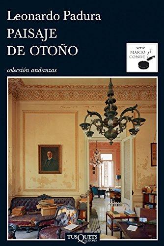 Paisaje de Otono (Serie Mario Conde)