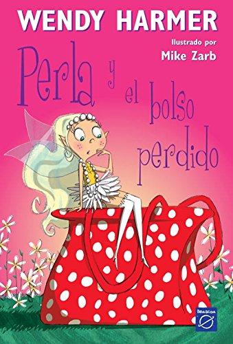 Perla y el bolso perdido (Perla) por Wendy Harmer