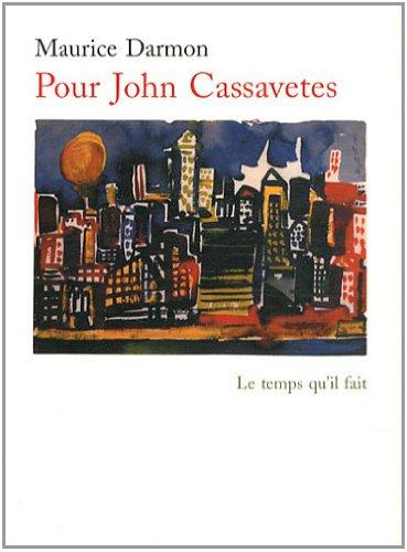 Pour John Cassavetes