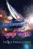 La Kronissea Di Kron E Degli Esiliati: Volume 1