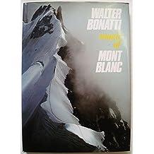 Magic of Mont Blanc by Walter Bonatti (1985-05-01)