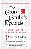The Grand Scribe's Records, Volume IX: The Memoirs of Han China, Part II