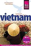Reise Know-How Vietnam: Reiseführer für individuelles Entdecken - Wolf-Eckart Bühler